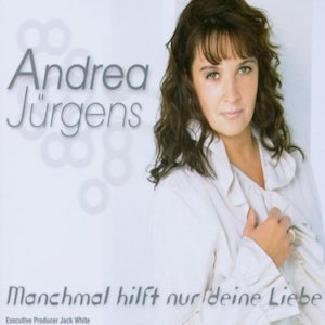 Andrea Jürgens - Manchmal hilft nur deine Liebe