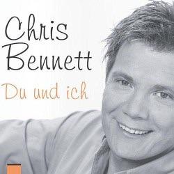 Chris Bennett - Du und ich