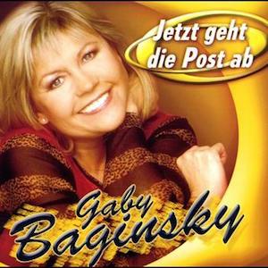 Gaby Baginsky - Jetzt geht die Post ab