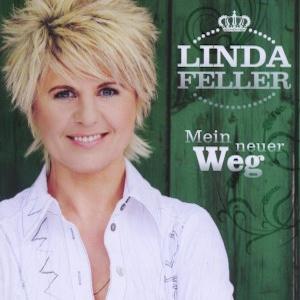 Linda Feller - Mein neuer Weg