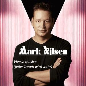 Mark Nilsen - Viva la musica