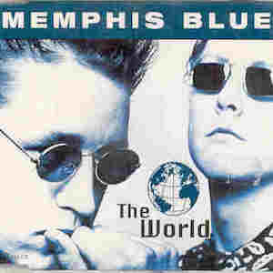 Memphis Blue - The world