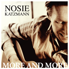 Nosie Katzmann - More and more