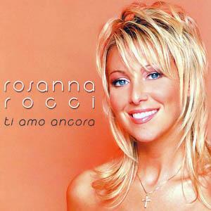 Rosanna Rocci - Ti Amo Ancora