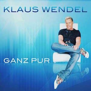 Klaus Wendel - Ganz Pur