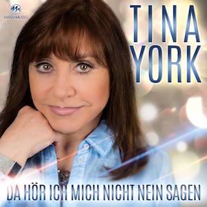 Tina York - Da hör ich mich nicht Nein sagen