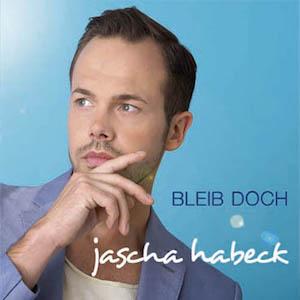 Jascha Habeck - Bleib doch