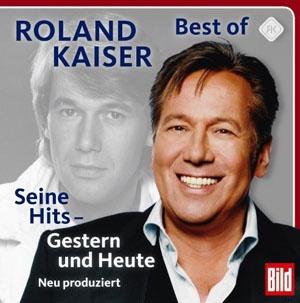 Roland Kaiser - Seine Hits Gestern und Heute