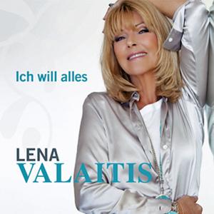 Lena Valaitis - Ich will alles